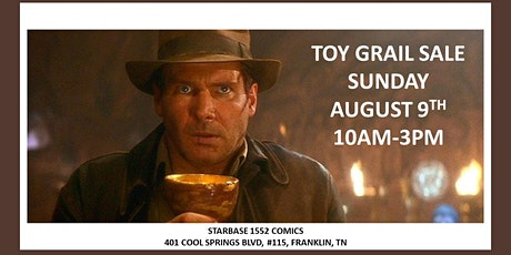 Toy Grail Sale at Starbase 1552 Comics! tickets