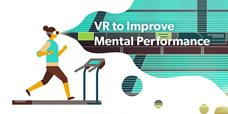 VR to Improve Mental Performance | An mSL CAPITA Clinic tickets