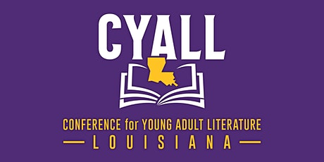 2020 Conference for Young Adult Literature Louisiana (CYALL) - Online tickets