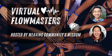 Virtual Flowmasters (hosted by Weaving Community's Wisdom) tickets