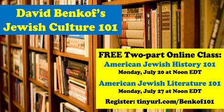 American Jewish History and Literature 101: FREE two-part online course tickets