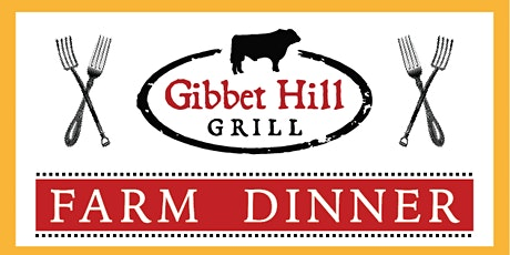 Gibbet Hill Farm Dinner • July 22, 2020 tickets
