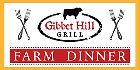 Gibbet Hill Farm Dinner • August 5, 2020 tickets