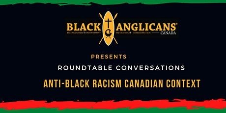 Roundtable Conversations: Anti-Black Racism Canadian Context tickets