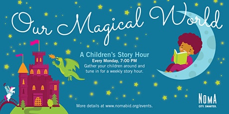 Our Magical World - A Children's Story Hour tickets