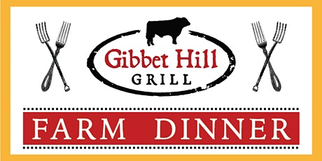 Gibbet Hill Farm Dinner • September 2, 2020 tickets