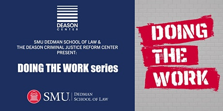 """""""Doing the Work"""" Series tickets"""
