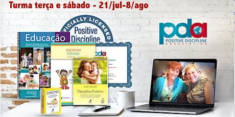 ONLINE - Certificação parental em Disciplina Positiva (`TERÇA/SÁBADO) bilhetes