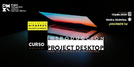Introducción al uso de Project Desktop para la gestión de proyectos entradas