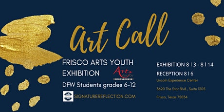 Frisco Art Youth Exhibition - Art Call tickets