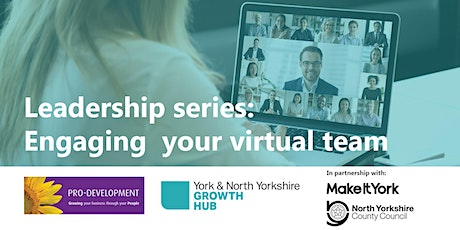 Leadership series: Engaging your virtual team tickets