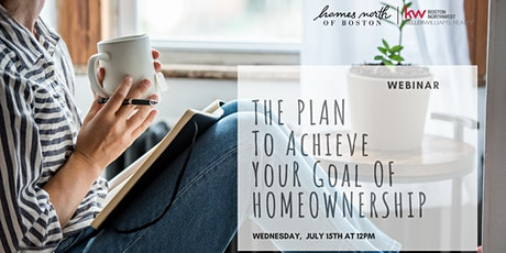 The Plan to Achieve Your Goal of Homeownership tickets