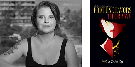 """Kiri Westby -- """"Fortune Favors the Brave"""" tickets"""