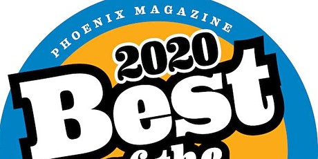 POSTPONED TO LATER DATE: PHOENIX MAGAZINE'S 2020 BEST OF THE VALLEY tickets