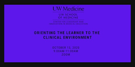 Orienting the Learner to the Clinical Environment tickets