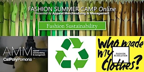 AMM Fashion Summer Camp - Session 2 Fashion Sustainability Online tickets
