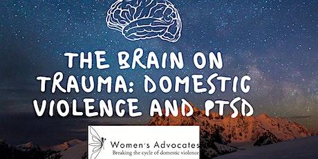 The Brain on Trauma: Domestic Violence and PTSD tickets