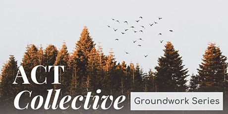 ACT Collective Groundwork Series: self care for behavior analysts tickets