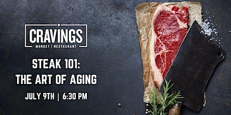 Steak 101: The Art of Aging tickets