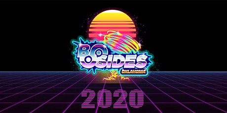 BSides Oklahoma 2020 - Information Security Conference tickets