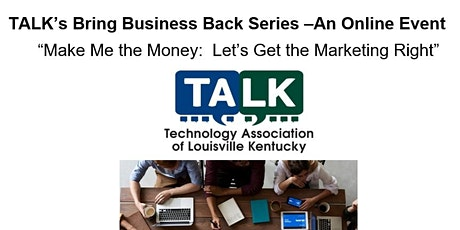 Make Me the Money: Let's Get the Marketing Right tickets
