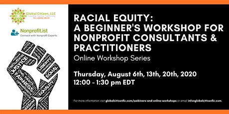 Racial Equity Beginner's Workshop for Nonprofit Consultants & Practitioners tickets