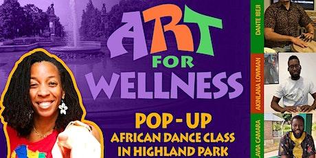 Art for Wellness   Pop-Up African Dance Class tickets
