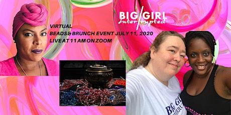 Virtual Beads & Brunch tickets