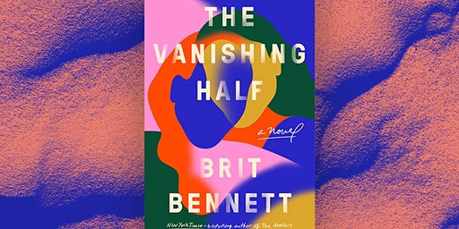 """The Cosmos Book Club: """"The Vanishing Half"""" by Brit Bennet"""