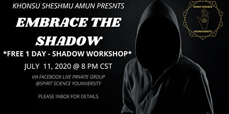 EMBRACE THE SHADOW tickets