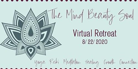 The Mind Beauty Soul Virtual Retreat bilhetes