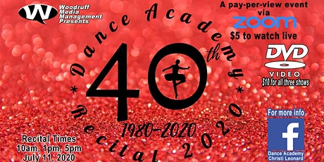 Dance Academy Recital 2020 10AM tickets