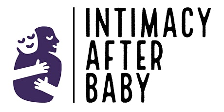 Intimacy After Baby: An Honest Discussion tickets