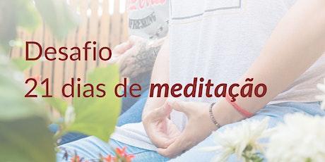 Desafio 21 dias de meditação ingressos