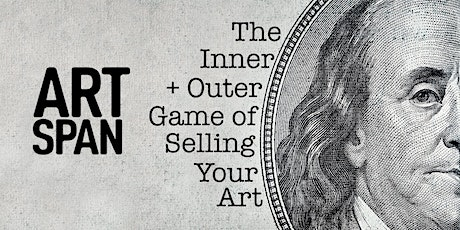 Artist Workshop: The Inner & Outer Game of Selling Your Art tickets