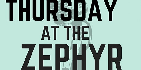 Thursday At The Zephyr!: Quarantine Special! tickets