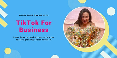 TikTok for Business: How to Grow Your Account and Market Your Brand entradas
