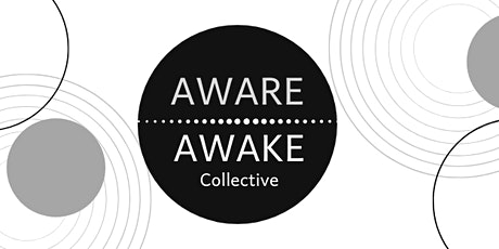 Aware | Awake Collective : Workshop 2/2 TED Talks tickets