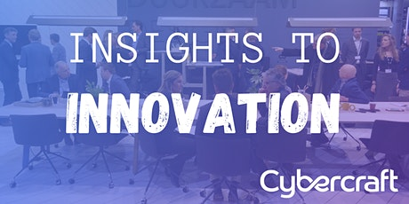 Insights to Innovation with Cybercraft tickets