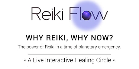 Why Reiki? Why now? tickets