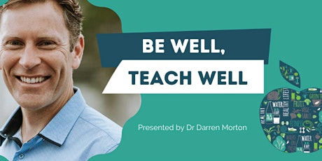 Be Well, Teach Well tickets