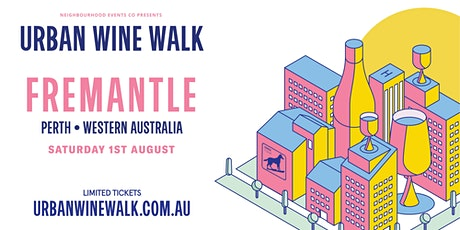 Urban Wine Walk - Fremantle tickets