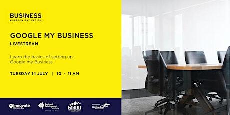 Business Workshop: Google my Business [Live Stream] tickets