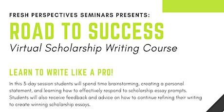 Road to Success - Virtual Scholarship Writing Seminar with Gwen Thomas tickets