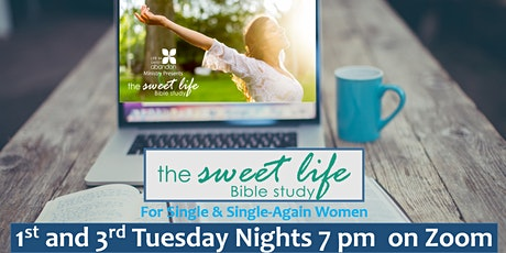 The Sweet Life Online Bible Study August 18, 2020 tickets