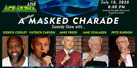 ACE ARENA LIVE: Another Masked Charade Comedy Show tickets
