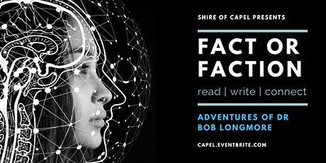Adventures of Dr Bob Longmore | Fact or Faction tickets