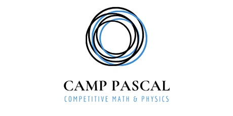 Camp Pascal: Competitive Physics and Math Bootcamp (Twice a week for 6 wks) tickets
