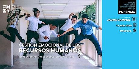 Gestión emocional de los recursos humanos desde la educación emocional entradas