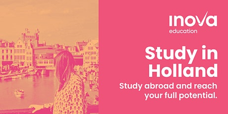 Estudia en Holanda con ayuda de Inova Education México y América Latina boletos